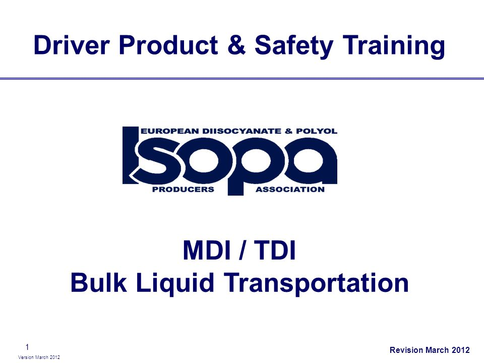 Driver Product & Safety Training MDI / TDI Bulk Liquid Transportation