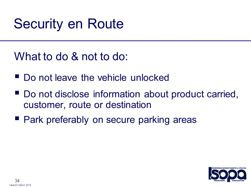Security en Route What to do & not to do: