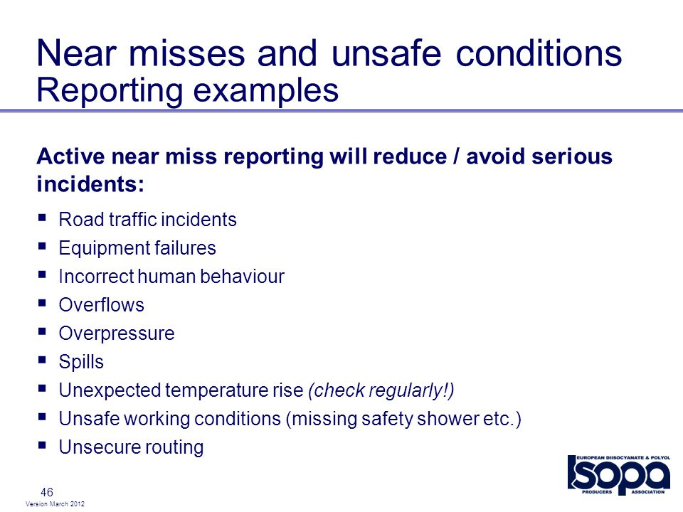 Near misses and unsafe conditions Reporting examples