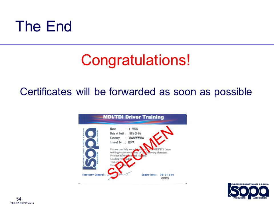 Certificates will be forwarded as soon as possible