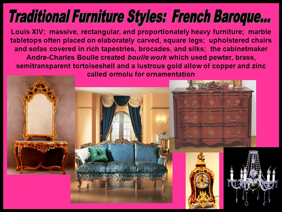 Traditional Furniture Styles: French Baroque...