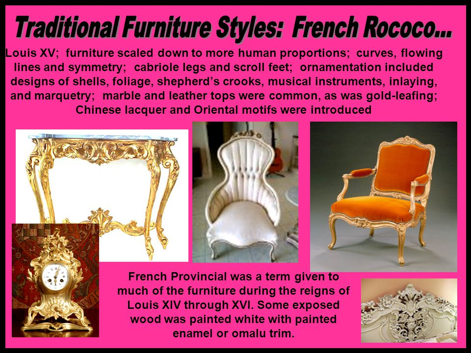 Traditional Furniture Styles: French Rococo...