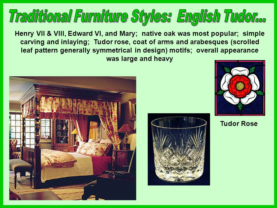 Traditional Furniture Styles: English Tudor...