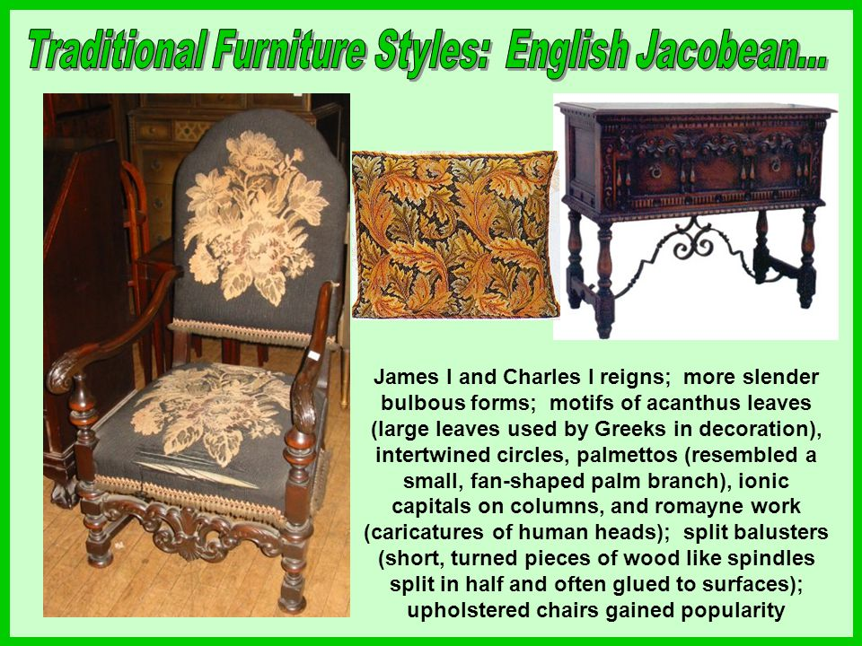 Traditional Furniture Styles: English Jacobean...