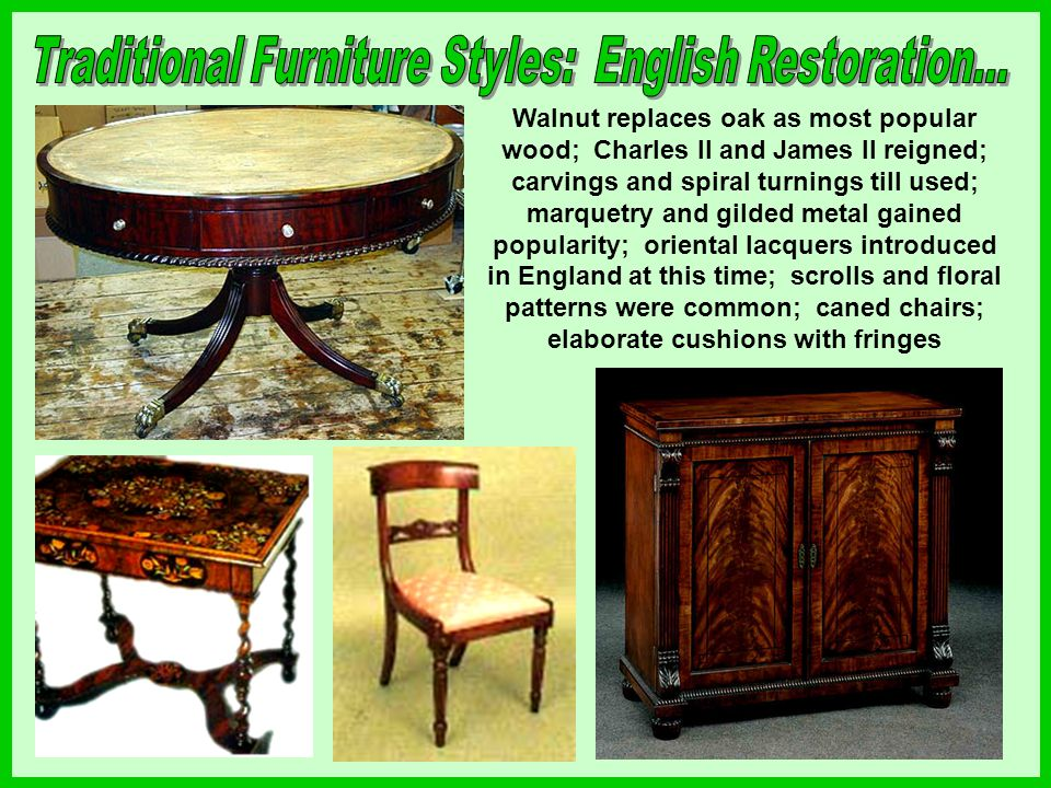 Traditional Furniture Styles: English Restoration...