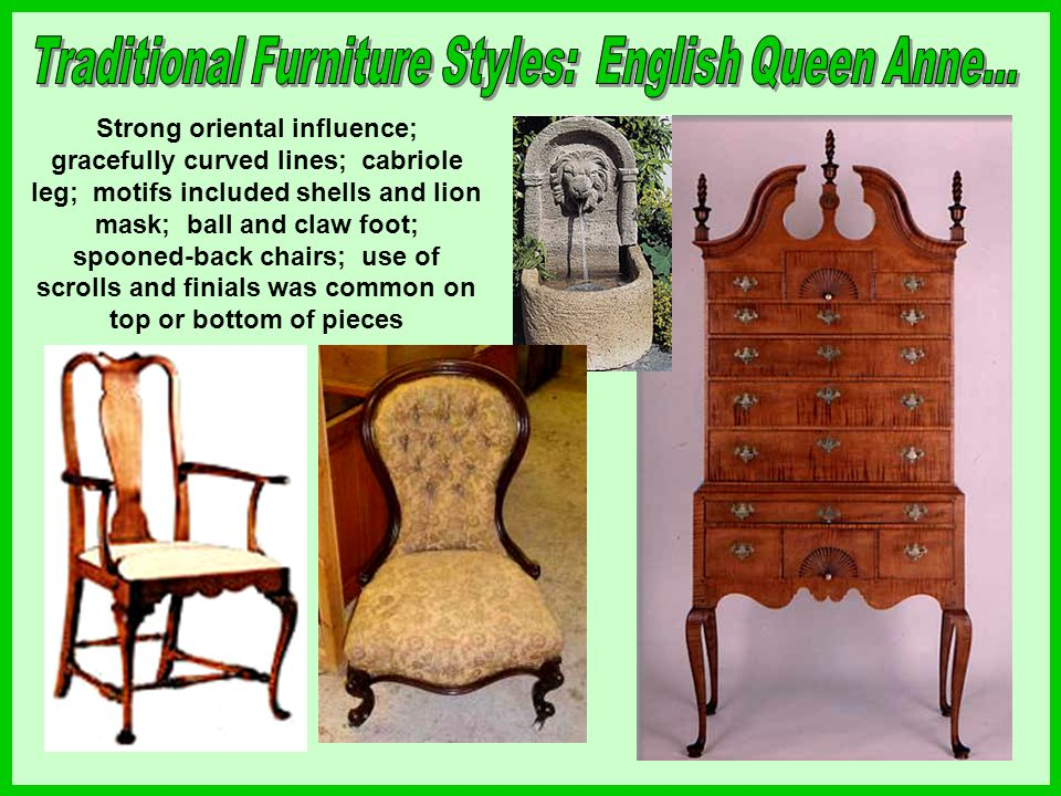 Traditional Furniture Styles: English Queen Anne...