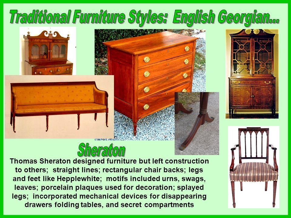 Traditional Furniture Styles: English Georgian...