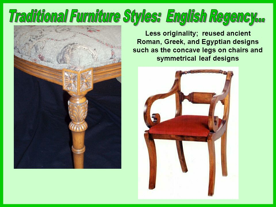 Traditional Furniture Styles: English Regency...