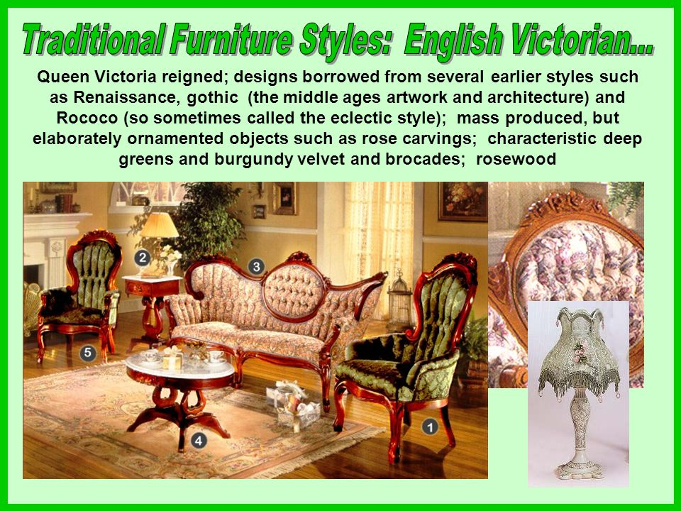 Traditional Furniture Styles: English Victorian...