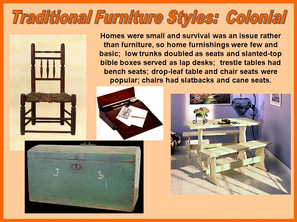Traditional Furniture Styles: Colonial