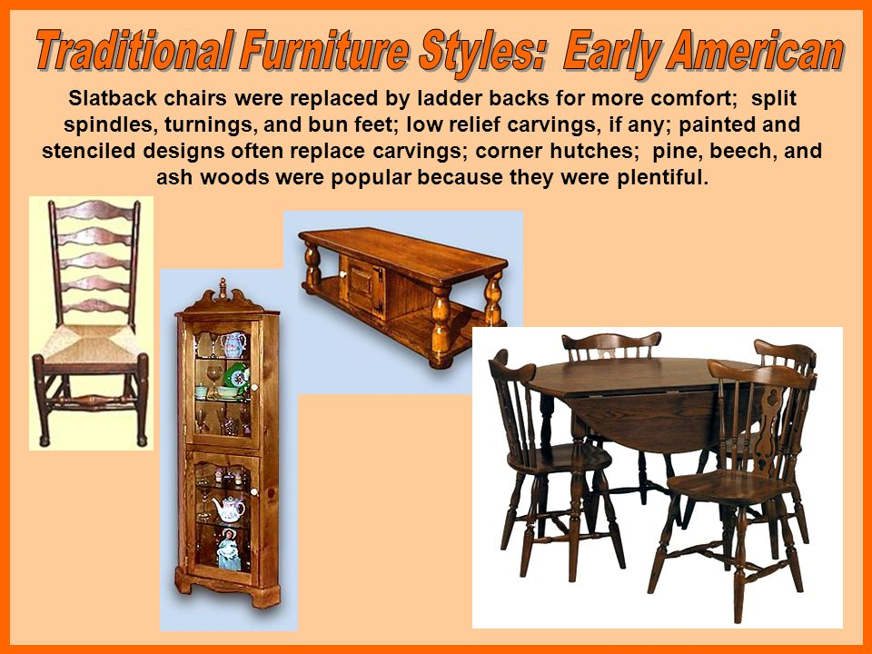 Traditional Furniture Styles: Early American