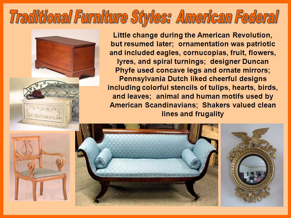 Traditional Furniture Styles: American Federal