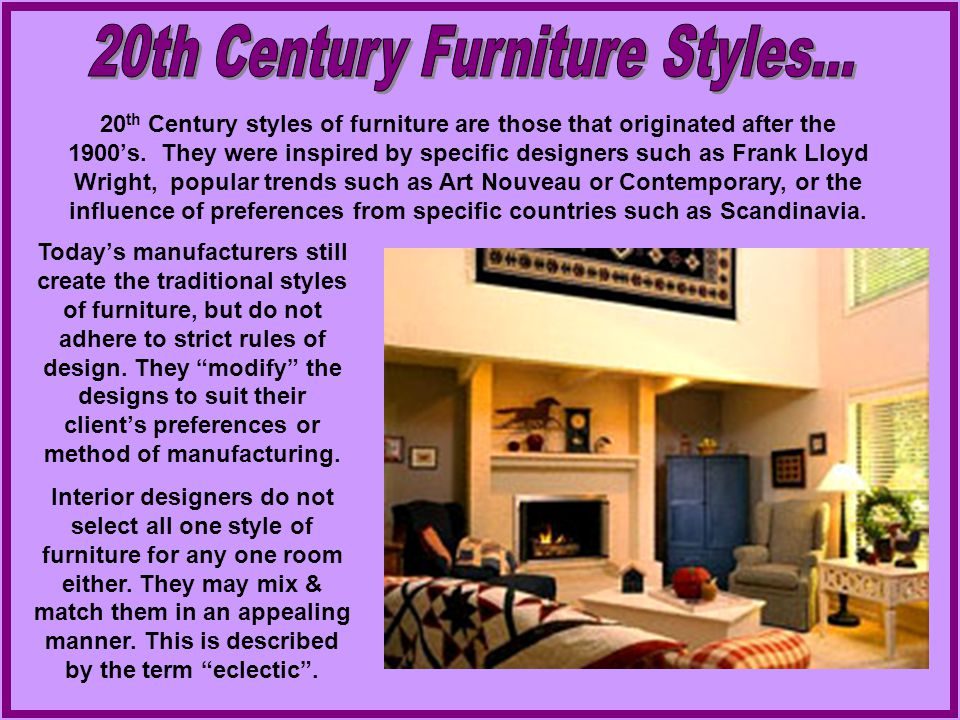 20th Century Furniture Styles...