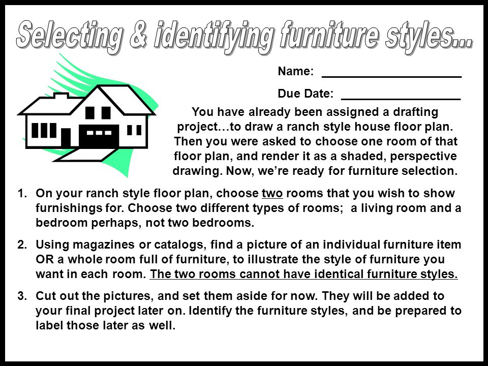 Selecting & identifying furniture styles...