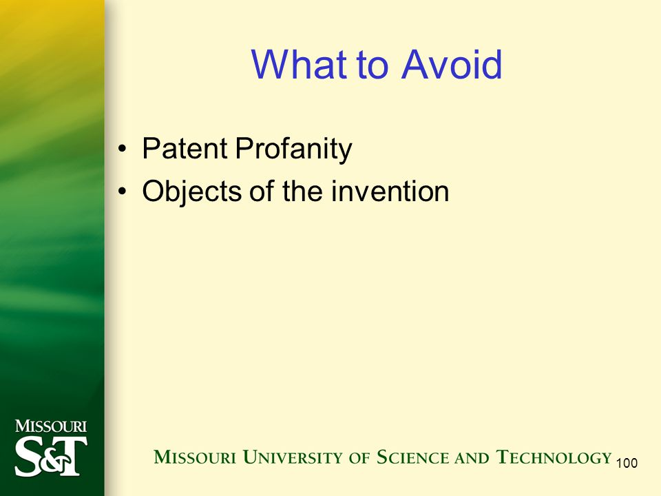 What to Avoid Patent Profanity Objects of the invention