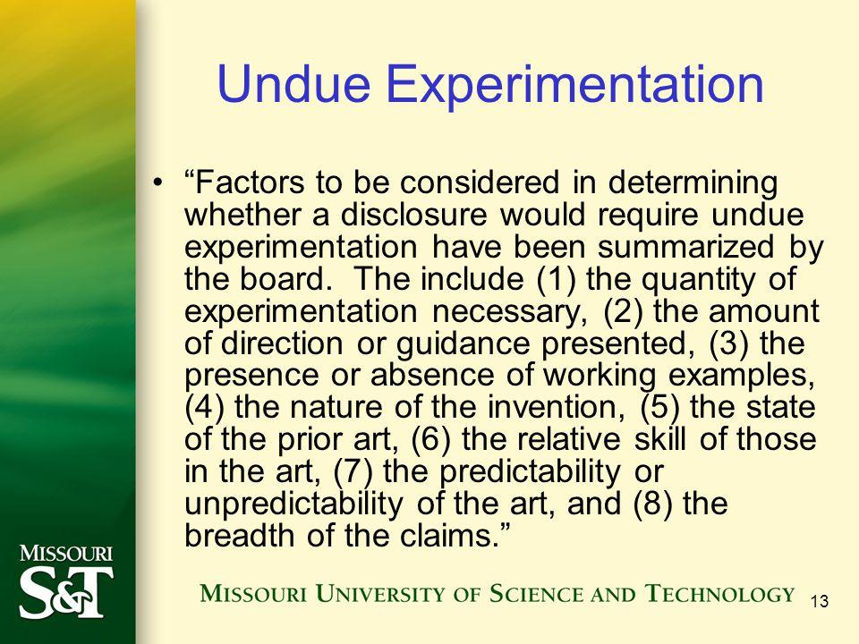Undue Experimentation