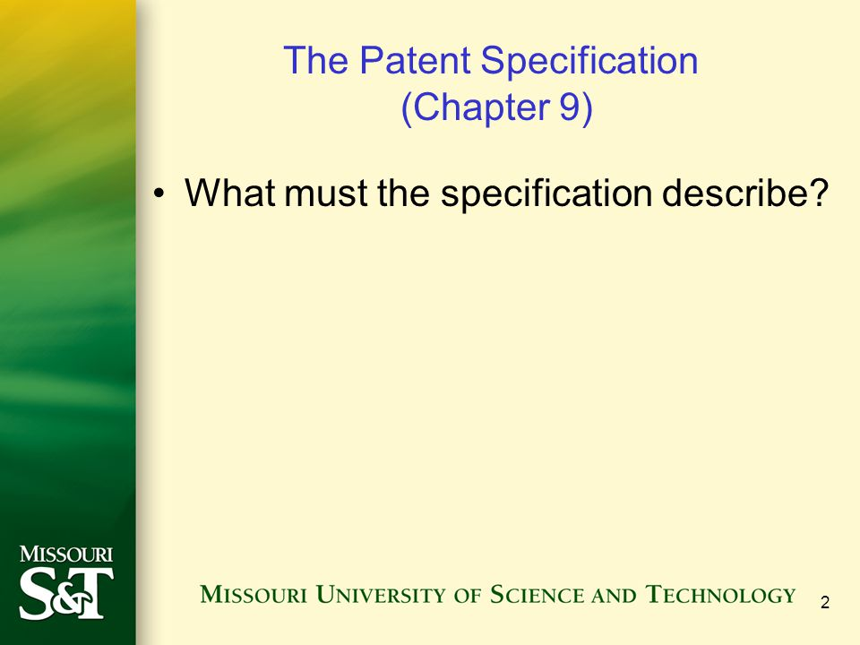 The Patent Specification (Chapter 9)