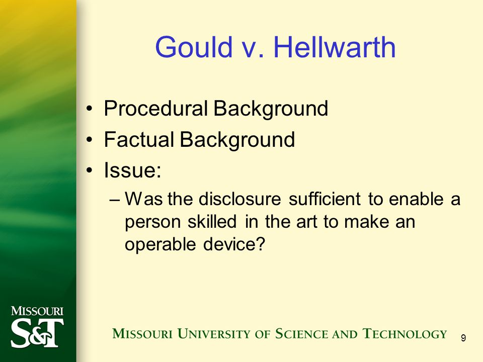 Gould v. Hellwarth Procedural Background Factual Background Issue: