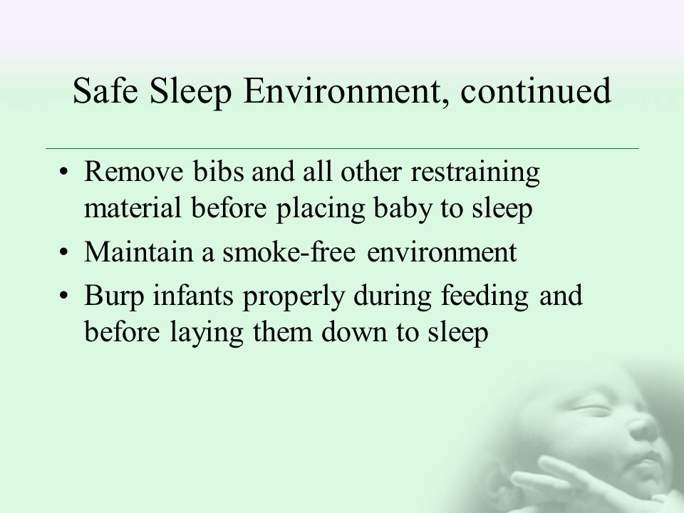 Safe Sleep Environment, continued
