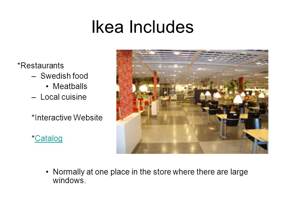 Ikea Includes *Restaurants Swedish food Meatballs Local cuisine