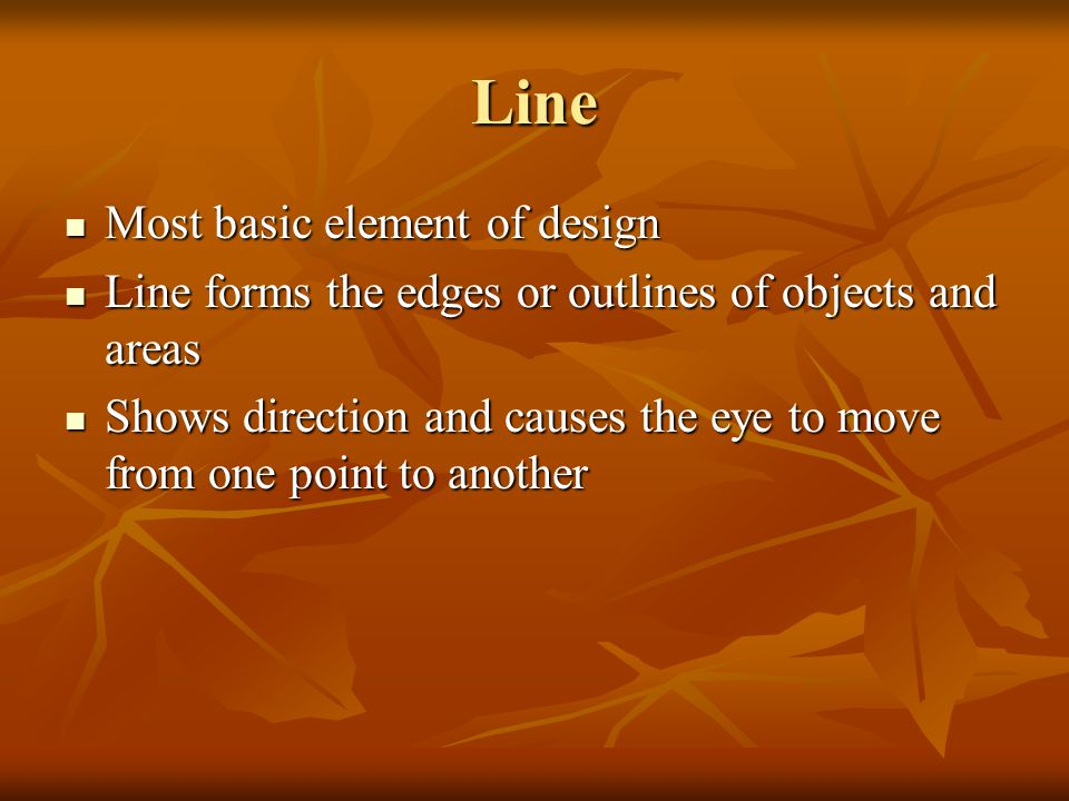 Line Most basic element of design