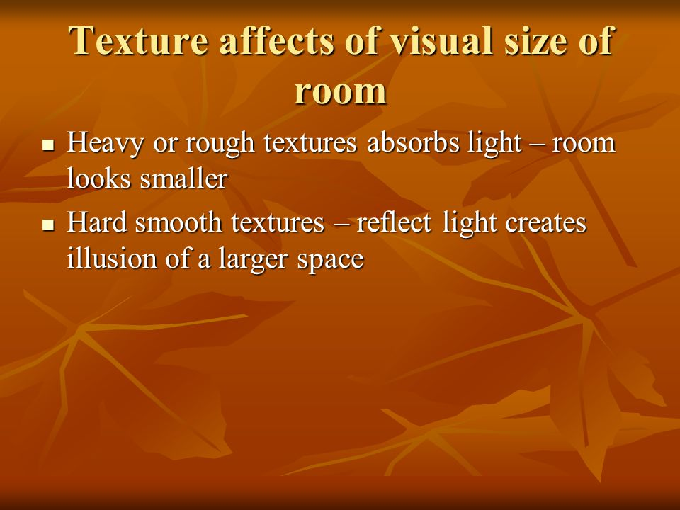 Texture affects of visual size of room