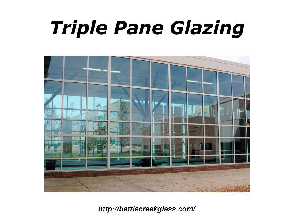 Triple Pane Glazing http://battlecreekglass.com/