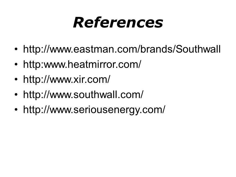 References http://www.eastman.com/brands/Southwall