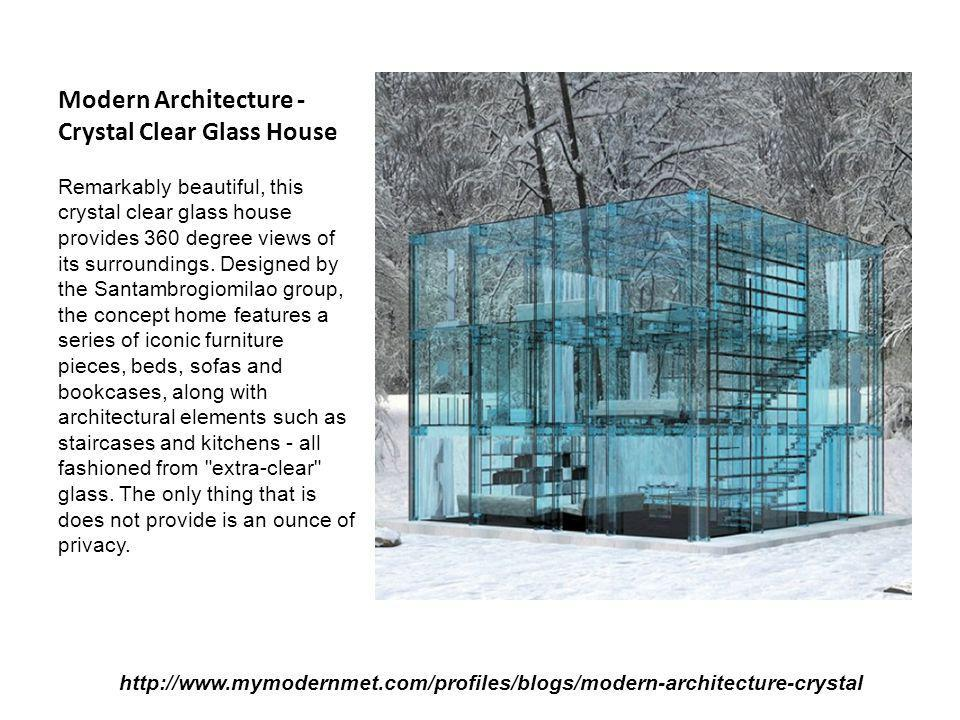 Modern Architecture - Crystal Clear Glass House