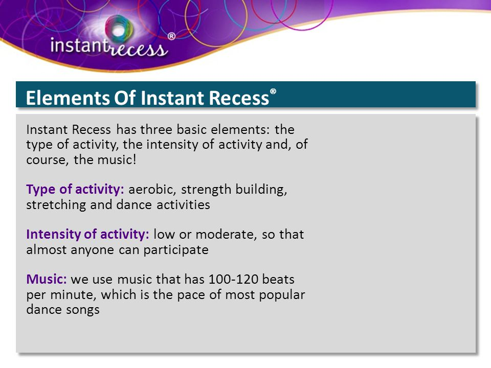 Elements Of Instant Recess®