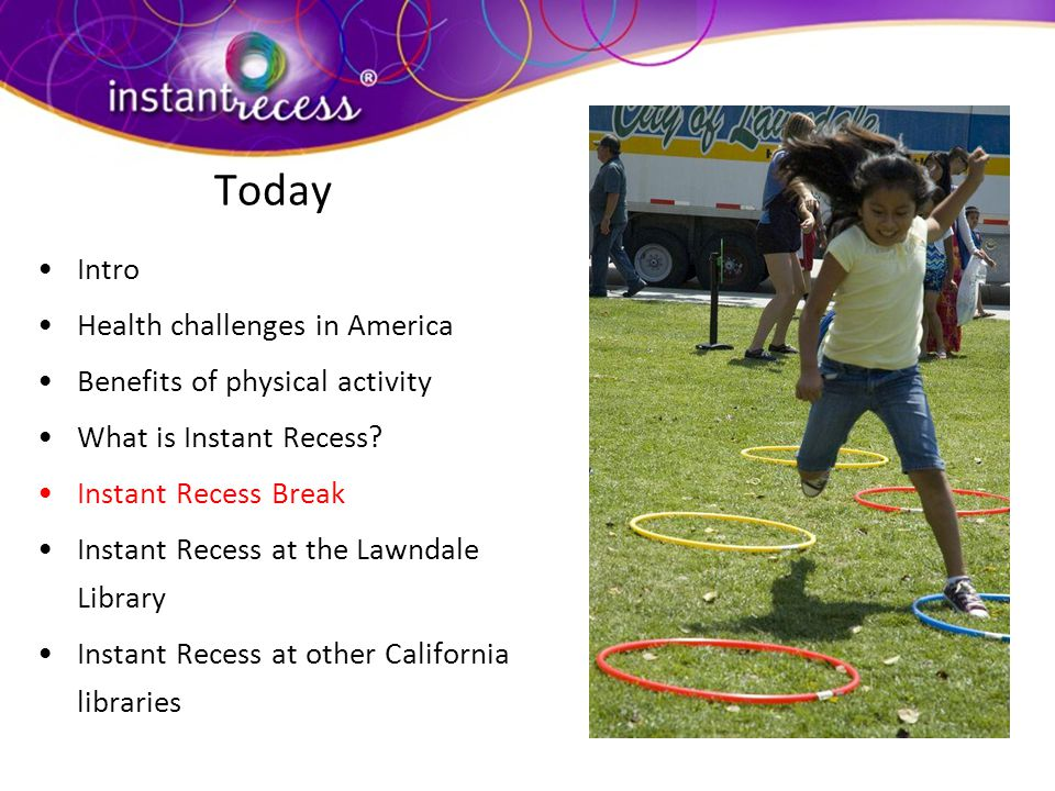 Today Intro Health challenges in America Benefits of physical activity