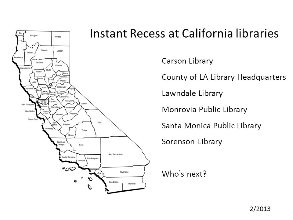 Instant Recess at California libraries