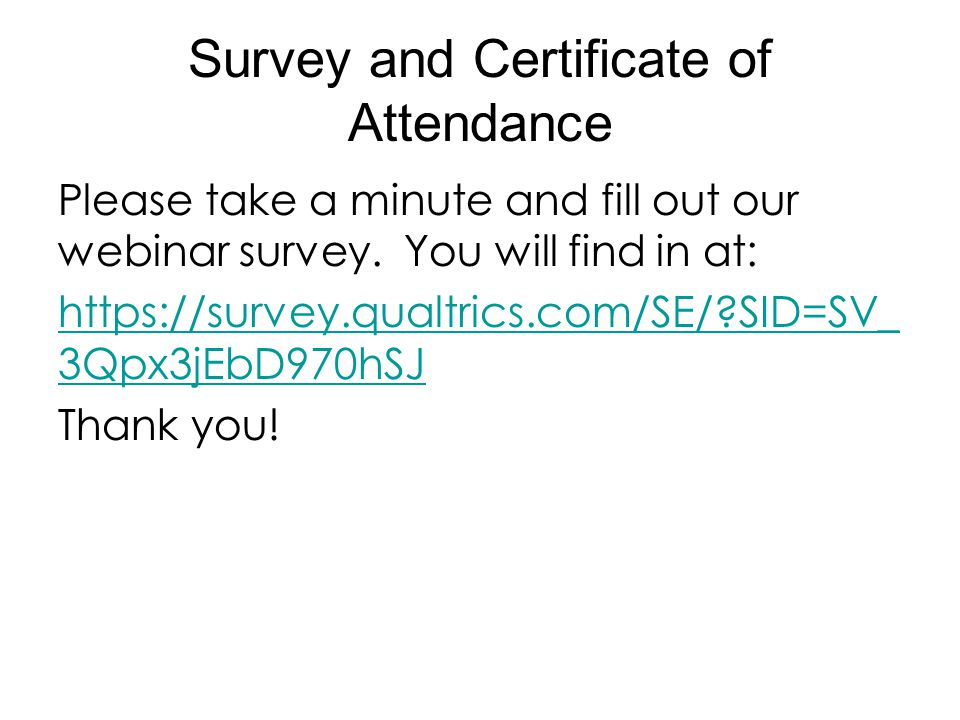 Survey and Certificate of Attendance