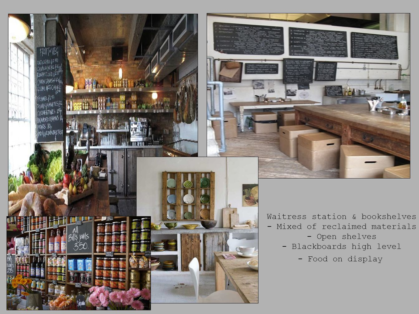 Waitress station & bookshelves - Mixed of reclaimed materials
