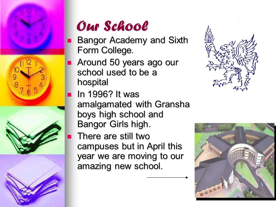 Our School Bangor Academy and Sixth Form College.