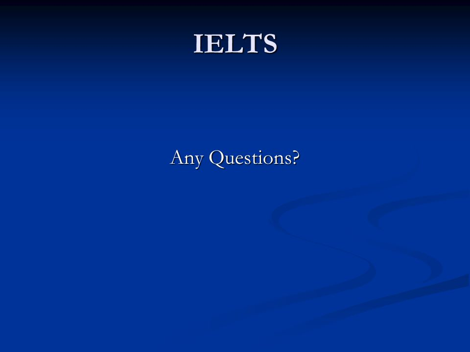IELTS Any Questions