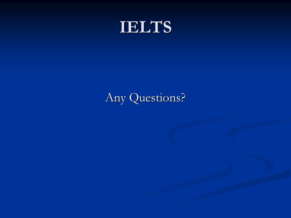 IELTS Any Questions