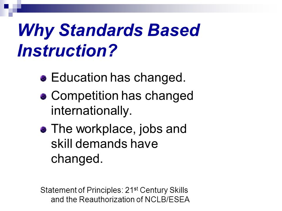 Why Standards Based Instruction