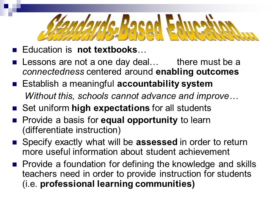 Standards-Based Education…