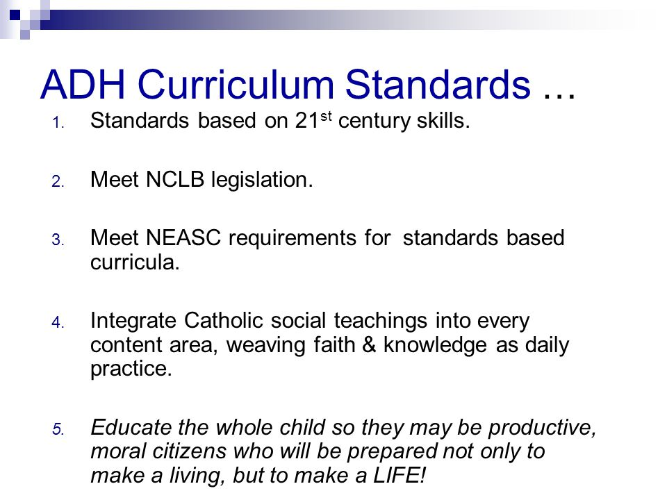ADH Curriculum Standards …