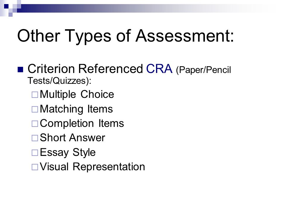 Other Types of Assessment:
