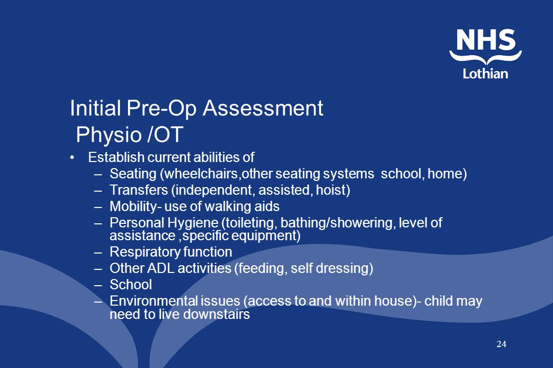 Initial Pre-Op Assessment Physio /OT