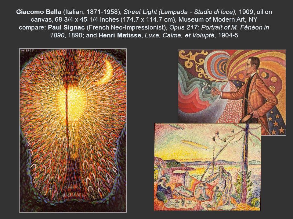 Giacomo Balla (Italian, 1871-1958), Street Light (Lampada - Studio di luce), 1909, oil on canvas, 68 3/4 x 45 1/4 inches (174.7 x 114.7 cm), Museum of Modern Art, NY compare: Paul Signac (French Neo-Impressionist), Opus 217: Portrait of M.