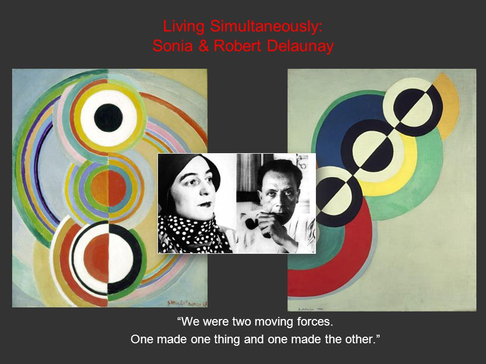 Living Simultaneously: Sonia & Robert Delaunay