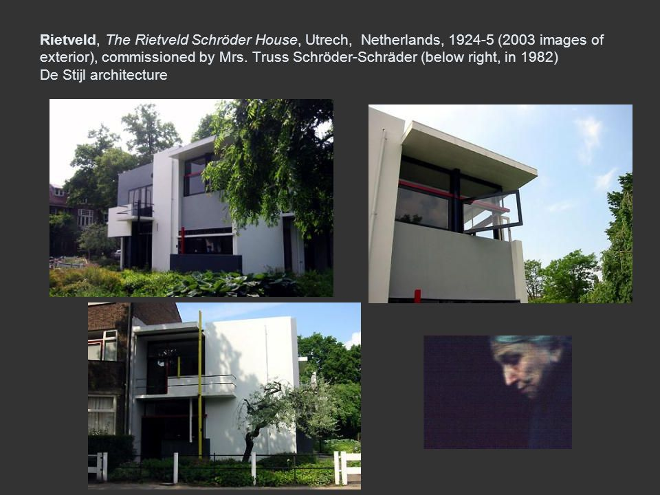 Rietveld, The Rietveld Schröder House, Utrech, Netherlands, 1924-5 (2003 images of exterior), commissioned by Mrs.