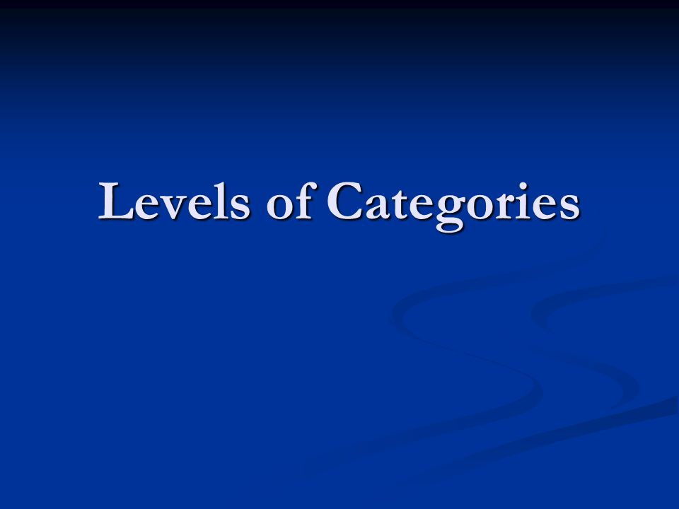 Levels of Categories