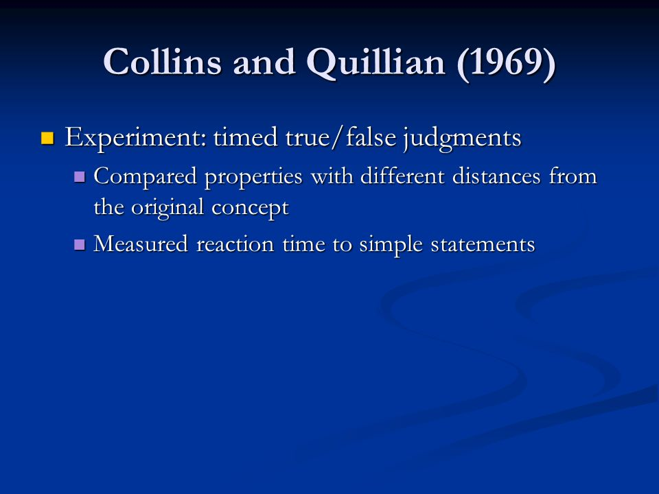 Collins and Quillian (1969)