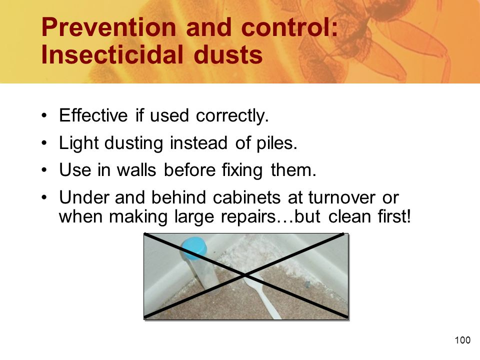 Prevention and control: Insecticidal dusts