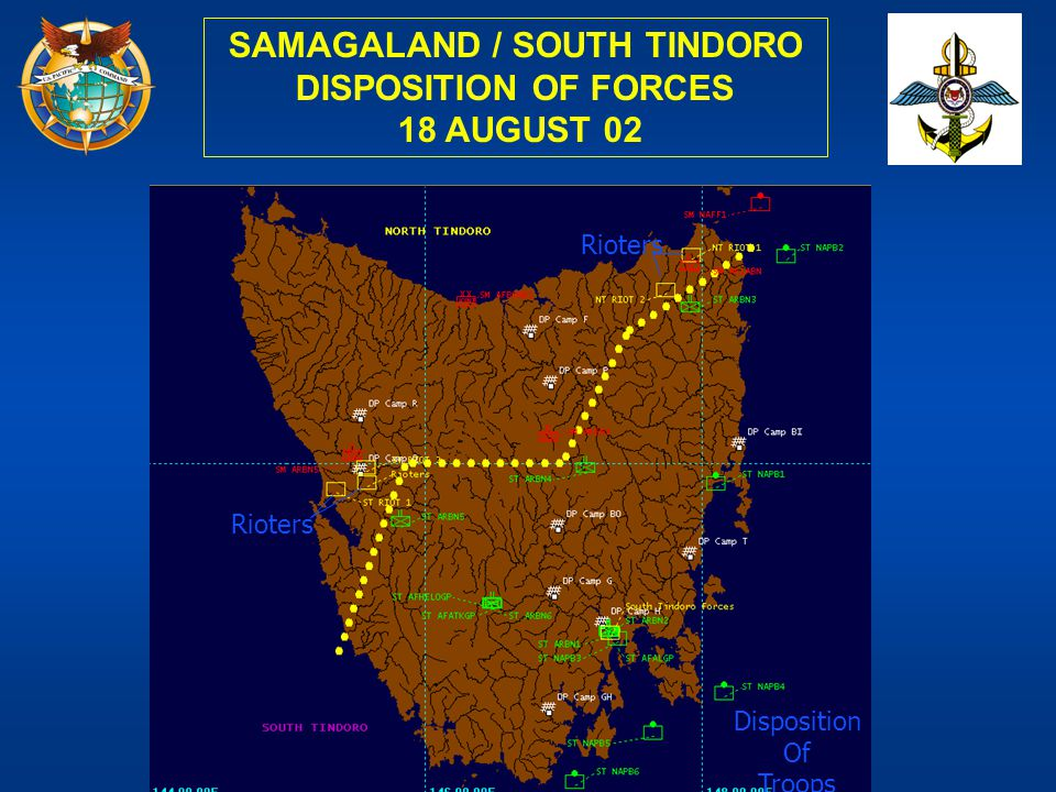 SAMAGALAND / SOUTH TINDORO DISPOSITION OF FORCES
