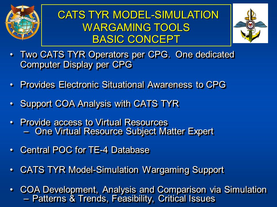 CATS TYR MODEL-SIMULATION WARGAMING TOOLS BASIC CONCEPT